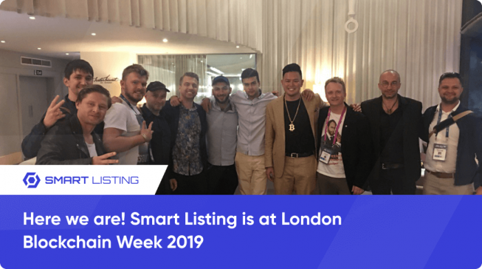 Here we are! Smart Listing is at London Blockchain Week 2019